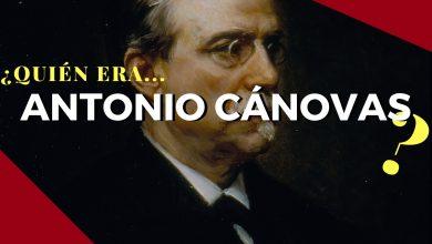 Photo of ¿Quién era Antonio Cánovas del Castillo?